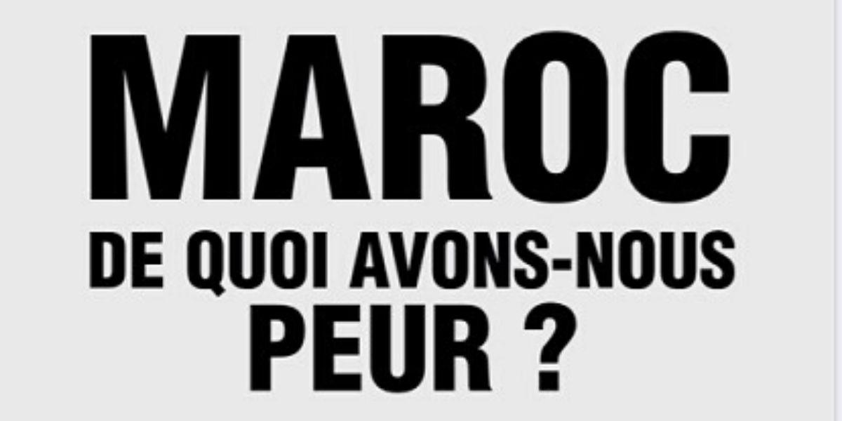 Photo of Maroc, de quoi avons-nous peur?